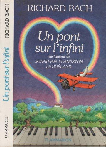 9782080647382: Un Pont sur l'infini
