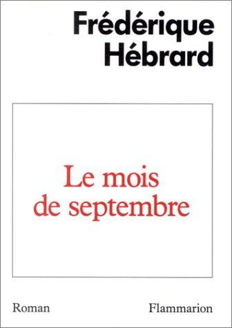 9782080647627: Le mois de septembre (French Edition)
