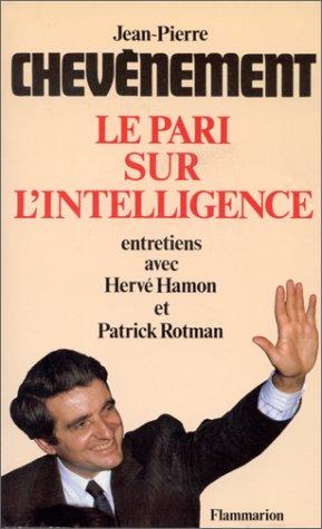 Le Pari sur l'intelligence: Jean-Pierre Chevènement, Hervé