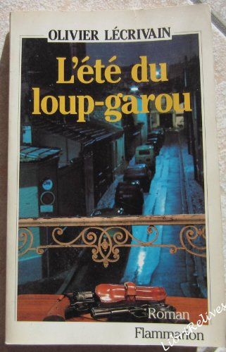 9782080648891: L'ete du loup-garou: Roman (French Edition)