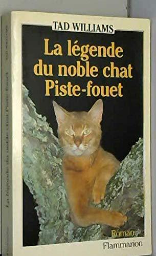 9782080648976: La Légende du Noble Chat Piste-Fouet (Vieux Fonds)