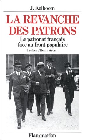 9782080649126: La revanche des patrons: Le patronat face au Front populaire