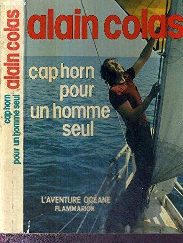9782080650092: Cap Horn pour un homme seul (L'Aventure oceane) (French Edition)
