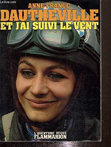 9782080650146: Et j'ai suivi le vent (L'Aventure vécue) (French Edition)