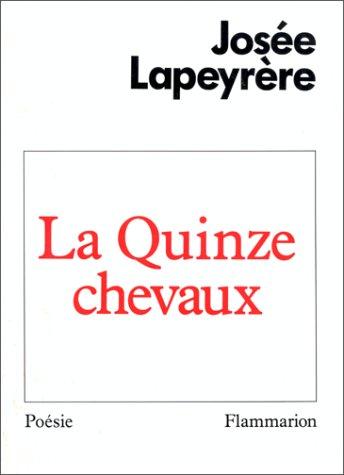 La quinze chevaux: Josée Lapeyrère