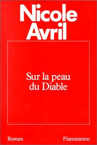 9782080661265: Sur la peau du diable: Roman (French Edition)