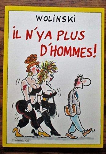 Il n'y a plus d'hommes (French Edition): Wolinski