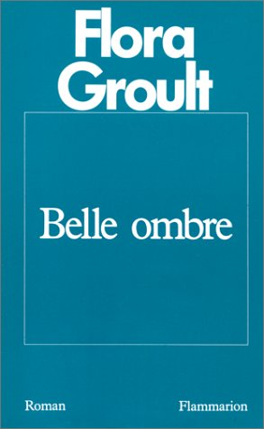 9782080663139: Belle ombre: Roman (French Edition)