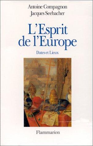 L'Esprit de l'Europe (French Edition): Compagnon