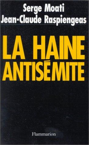 9782080666307: La haine antisémite