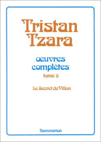 Oeuvres complètes: Tzara, Tristan; B�har, Henri