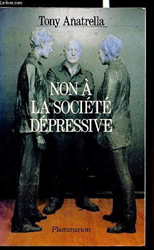 9782080666710: Non à la société dépressive (French Edition)
