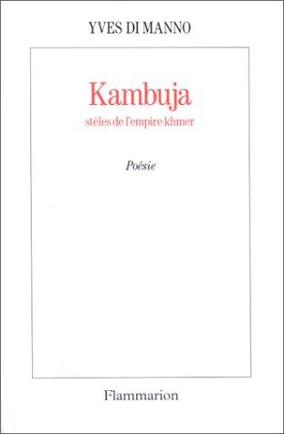 Kambuja: Steles de l'empire khmer (French Edition): Di Manno, Yves