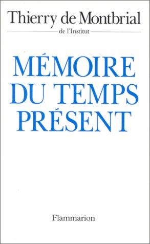 9782080667168: Mémoire du temps présent