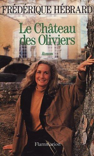 9782080668721: Le Château des oliviers