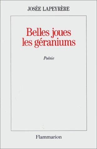Belles joues les géraniums: Josée Lapeyrère