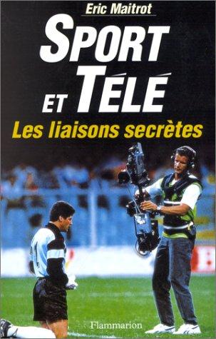 9782080669964: Sport et télé, les liaisons secrètes