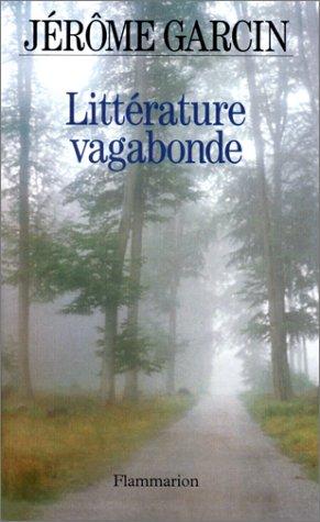 9782080670571: Littérature vagabonde (French Edition)