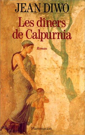 9782080670618: Les diners de Calpurnia: Roman (French Edition)