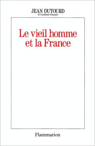 9782080670731: Le vieil homme et la France