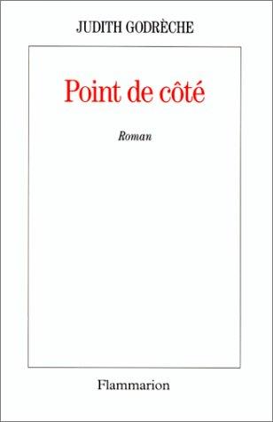 Point de cote (French Edition): Godreche, Judith