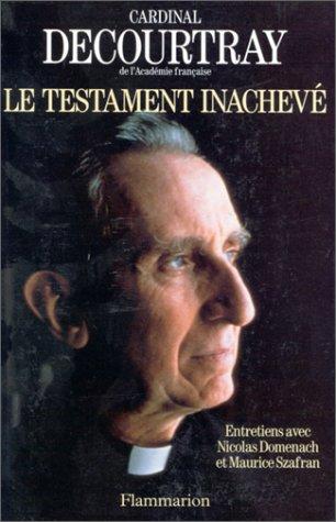9782080670977: Le testament inachevé : Entretiens avec Nicolas Domenach et Maurice Szafran