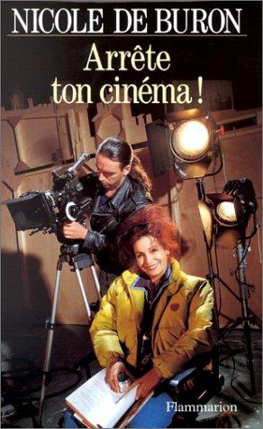 9782080671189: Arrête ton cinéma! (French Edition)