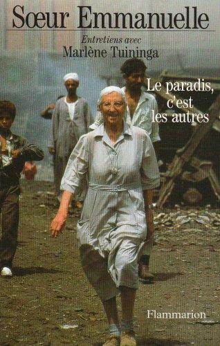 9782080671301: Le paradis, c'est les autres: Entretiens avec Marlene Tuininga (French Edition)