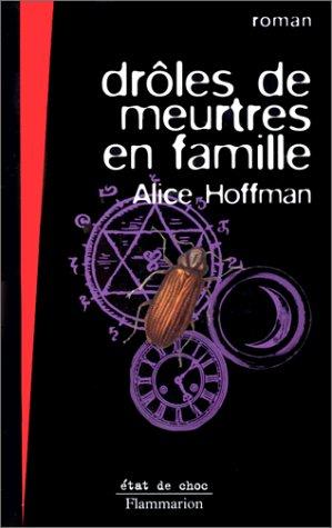 Drôles de meurtres en famille (2080672304) by Hoffman, Alice