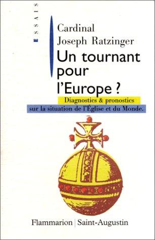 9782080673275: UN TOURNANT POUR L'EUROPE : Diagnostics et pronostics sur la situation de l'Eglise et du monde