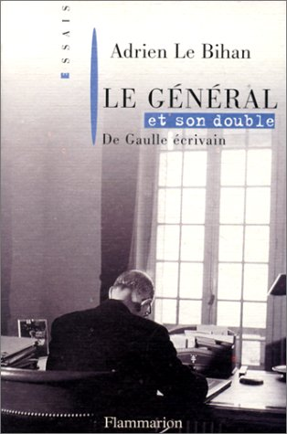 9782080673411: Le g�n�ral et son double : De Gaulle �crivain