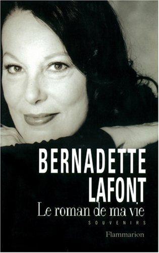 9782080673787: BERNADETTE LAFFONT. Le roman de sa vie, souvenirs