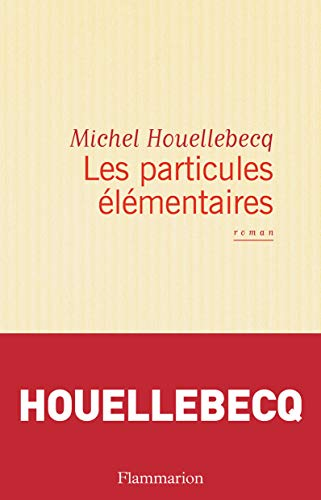 9782080674722: Les Particules Elementaires (English, French and French Edition)