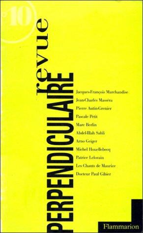 Revue perpendiculaire, numéro 10: Auteur Inconnu/Colle