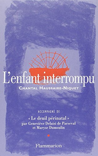 9782080675613: L'enfant interrompu
