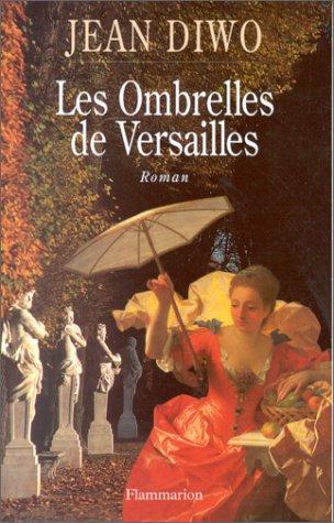 9782080675712: Les ombrelles de Versailles