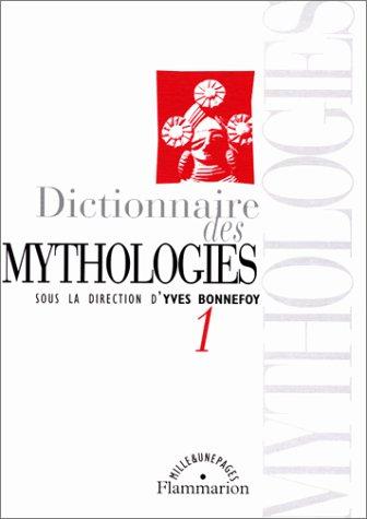 9782080676412: Dictionnaire des mythologies