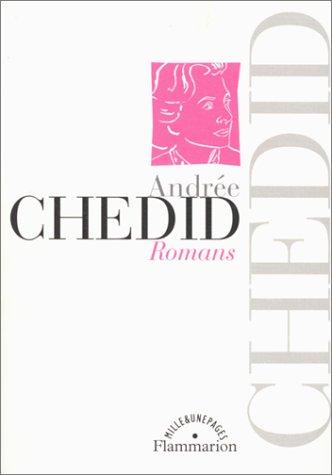 Romans : Le Sommeil délivré, Le Sixième: Andrée CHEDID, Jean-Pierre