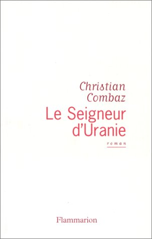 9782080676467: Le seigneur d'Uranie