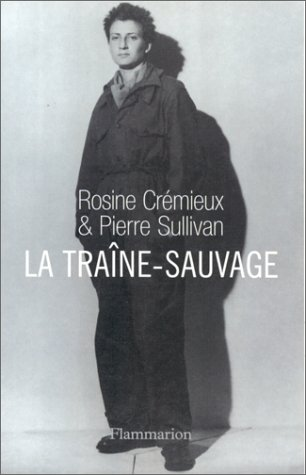 9782080676993: La traîne-sauvage (French Edition)