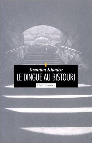 9782080677013: Le Dingue au bistouri