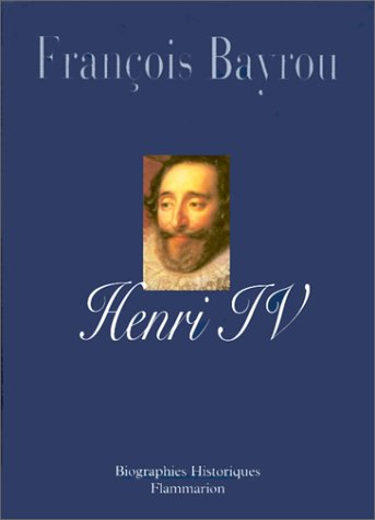 9782080677259: Henri IV : Le roi libre
