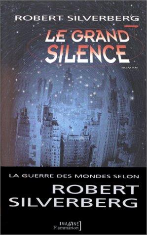 9782080677617: Le grand silence