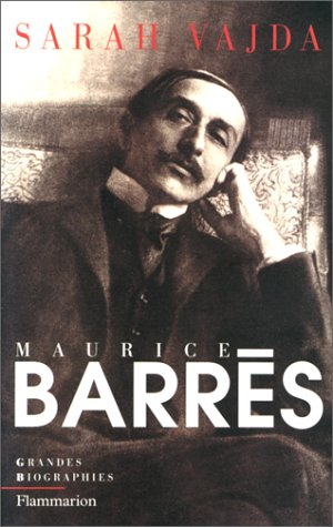 9782080677709: Maurice Barrès (Grandes biographies) (French Edition)