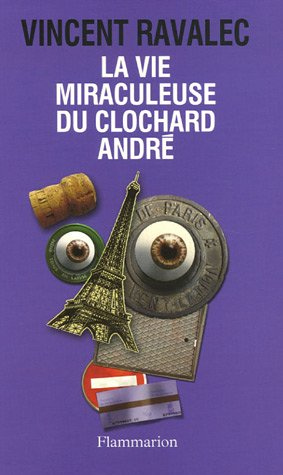9782080677952: La Vie miraculeuse du clochard André (French Edition)