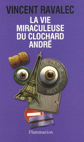 9782080677952: La vie miraculeuse du clochard Andr�