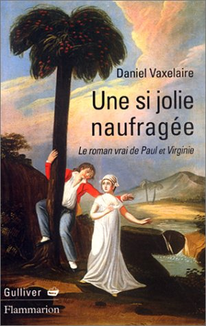 9782080679109: Une si jolie naufragée (French Edition)
