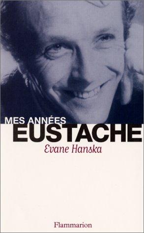 9782080679208: Mes ann�es Eustache