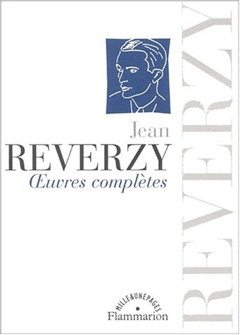 Oeuvres poétiques: Reverzy Jean