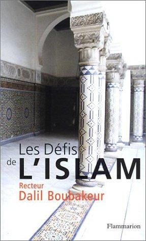 9782080679970: Les défis de l'islam (French Edition)